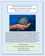Sitting is the New Smoking: Understanding Health Practices and Behaviors in Our Society