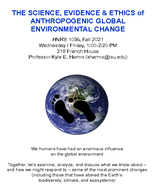 The Science, Evidence, and Ethics of Anthropogenic Global Environmental Change
