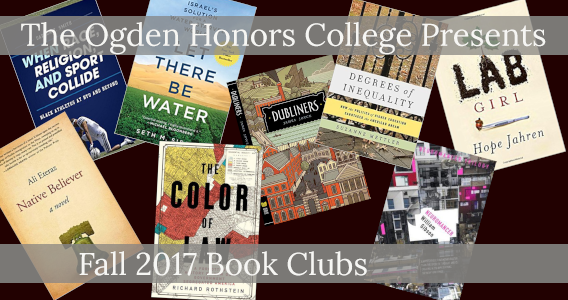Faculty-Led Honors Book Clubs Available for Fall 2017