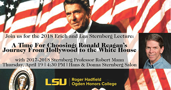 2017-2018 Sternberg Professor Robert Mann to Give Lecture on Ronald Reagan