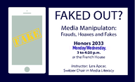 Media Manipulation: Frauds, Hoaxes, and Fakes