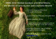 Walled Gardens and Wild Moors: The Worlds of Jane Austen and Charlotte Brontë